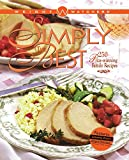 Weight Watchers Simply the Best: 250 Prizewinning Family Recipes (Weight Watchers Cooking)