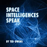 Space Intelligences Speak