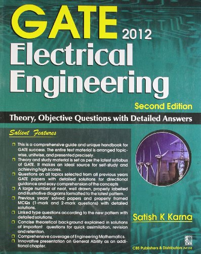 Gate 2012: Electrical Engineering: Theory, Objective Questions with Detailed Answers