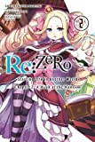 Re Zero Starting Life in Another World Chapter 2 A Week at the Mansion 2: The Roswaal Manor Girls' Meet (Hot Bath Edition)