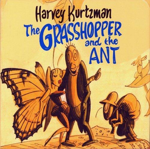 Grasshopper and the Ant by Harvey Kurtzman by Harvey Kurtzman (2002-08-01)