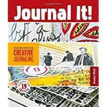 Journal It!: Perspectives in Creative Journaling by Jenny Doh (2012-11-06)