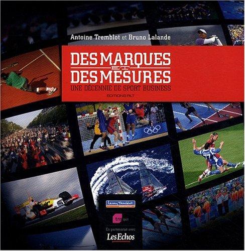 des Marques et des Mesures par Antoine Tremblot