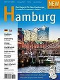 NEW IN THE CITY Hamburg 2018/19: Der zweisprachige Cityguide und Umzugshelfer für Neu-Hamburger/The annual city & relocation guide for newcomers to Hamburg