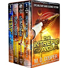 The Complete Intrepid Saga - A Hard Science Fiction Space Opera Epic (Aeon 14 Collection) (English Edition)