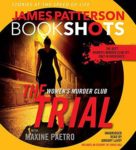 The Trial: Women's Murder Club, Library Edition (Bookshots)