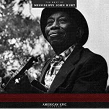 American Epic:the Best of Mississippi John Hurt [Vinyl LP]