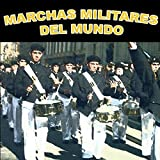 Marchas Militares Del Mundo (World Military Marches)