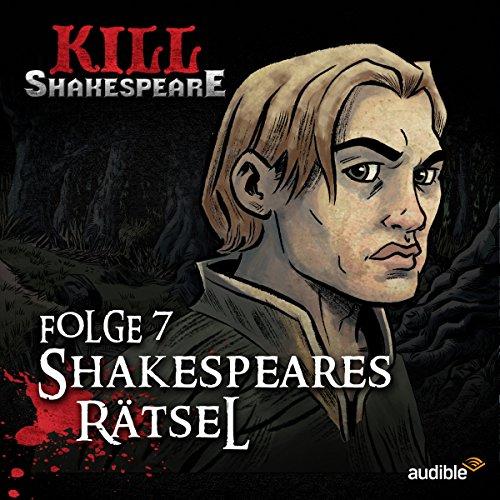 Shakespeares Rätsel (Kill Shakespeare 7)