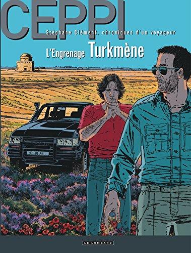 Stéphane Clément - tome 12 - Engrenage turkmène (L')