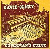 Dutchman's Curve by David Olney (2010-04-12)