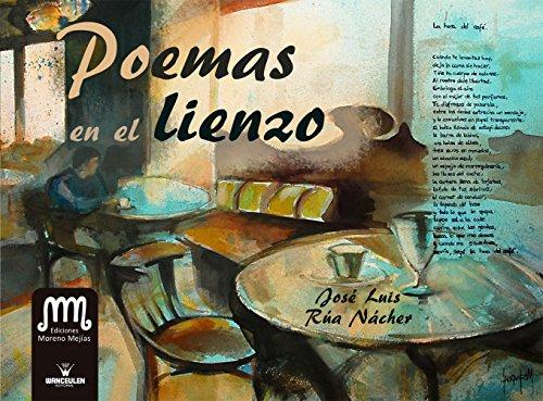 Poemas en el lienzo por Jose Luis Rua Nacher