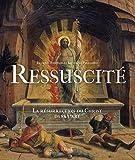 Ressuscité, La résurrection du Christ dans l'art