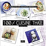 100 % cuisine thaïe...