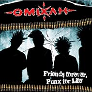 Friends Forever, Punx for Life [Explicit]
