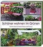 Schöner Wohnen im Grünen: Kreative Ideen für Balkon, Garten & Terrasse