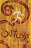 Outcast: Book 4 (Chronicles of Ancient Darkness)