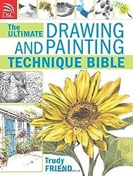 Ultimate Drawing & PaintingTechnique Bible
