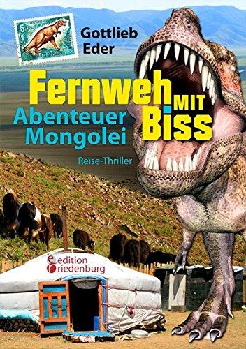fernweh-mit-biss-abenteuer-mongolei-reise-thriller