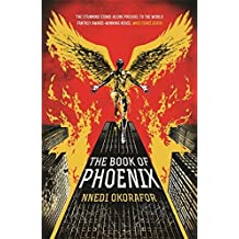 The Book of Phoenix by Nnedi Okorafor (2015-05-07)