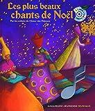Les plus beaux chants de Noël : Par les enfants du Choeur des Polysons (1CD audio)