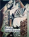 Natalja Gontscharowa: Zwischen russischer Tradition und europäischer Moderne - Beate Kemfert