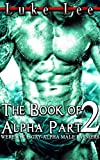 The Book of Alpha Part 2 - (WEREWOLF - GAY - ALPHA MALE FARMERS) (English Edition)