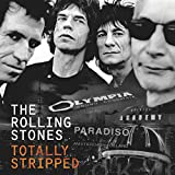 ROLLING STONES, THE - TOTALLY STRIPPED (DELUXE EDITION) (1 BOX)
