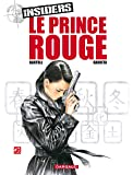 Insiders, Tome 8: Le prince rouge