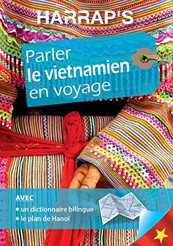 Harrap's parler le Vietnamien en voyage par Philippe Lambert