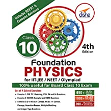 Foundation Physics for IIT-JEE/ NEET/ Olympiad Class 10 - 4th Edition