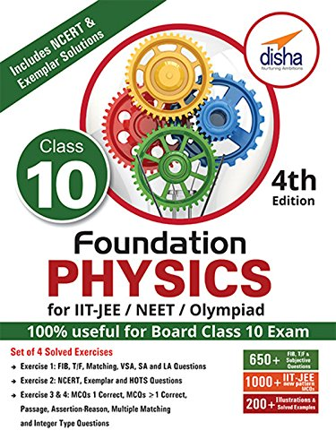 Foundation Physics for IIT-JEE/NEET/Olympiad for Class 10