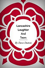 Lancashire Laughter and Tears Paperback
