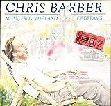 Barber, Chris / Music from the land of dreams / 1986 Bildhülle mit aufgeklebter Original Konzerteintrittskarte / Sonet SNTF 962 / Englische Pressung / 12 Zoll Vinyl Langspiel-Schallplatte /