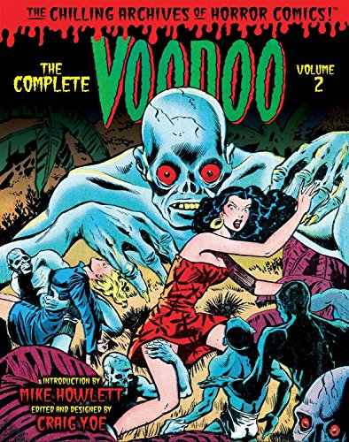 The Complete Voodoo Volume 2 (Chilling Archives of Horror Comics, Band 17)