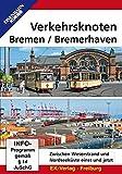 Verkehrsknoten Bremen/Bremerhaven [Alemania] [DVD]