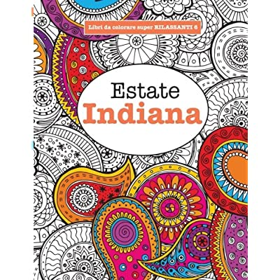Libro Da Colorare Super Rilassante 6: Estate Indiana: Volume 6