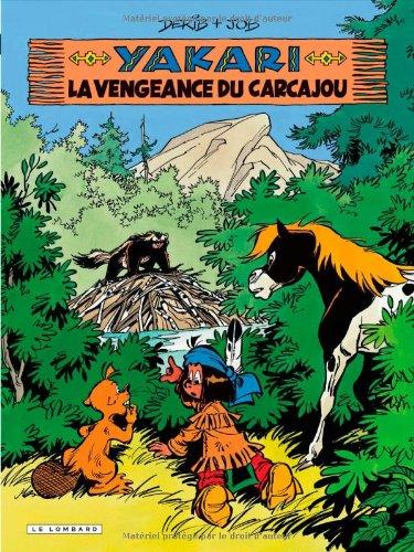 Yakari, tome 26 : La Vengeance du carcajou