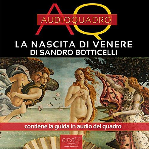 La nascita di Venere di Sandro Botticelli  Audiolibri