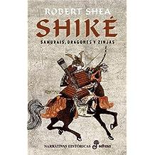 Shiké (Narrativas Históricas)