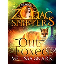 Out Foxed: A Zodiac Shifters Book: Paranormal Romance: Gemini (Sassafras Shifters Book 2) (English Edition)