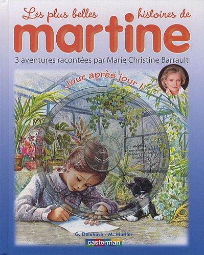 Les plus belles histoires de Martine, Tome 13 : Jour après jour ! (1CD audio)