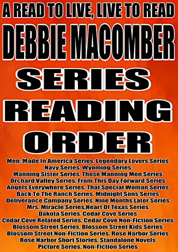 DEBBIE MACOMBER: SERIES READING ORDER: A READ TO LIVE, LIVE TO READ CHECKLIST [Men: Made In America Series, Navy Series, Wyoming Series, Manning Sister ... Men,Blossom Street] (English Edition) Blossom Navy