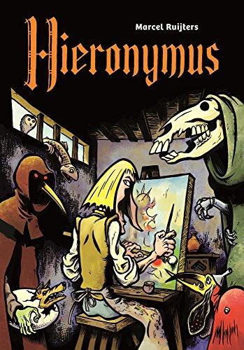 Hieronymus Bosch: The Unauthorised Biography