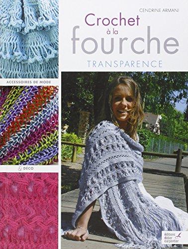 Crochet à la fourche : Transparence, Accessoires de mode & déco