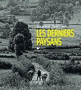 """Afficher """"Les derniers paysans"""""""