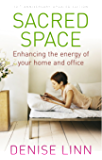 Sacred Space: Enhancing the Energy of Your Home and Office (English Edition)