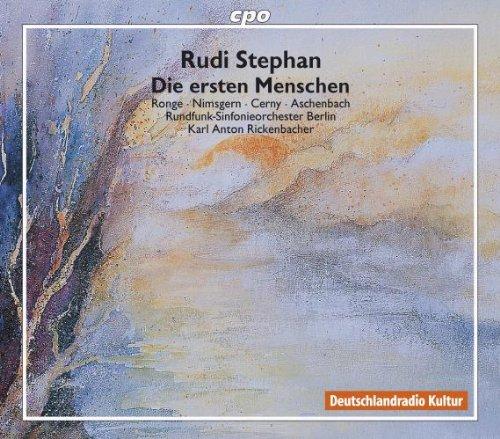 Rudi Stephan: Die ersten Menschen