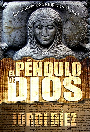 El Péndulo de Dios por Jordi Díez