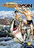 Tu seras un saumon, mon fils - Tome 2